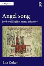 Angel Song: Medieval English Music in History