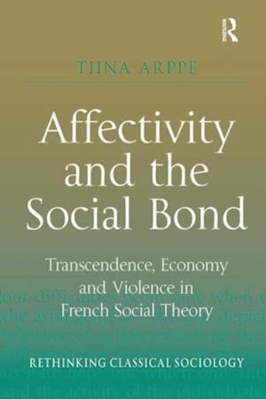 Affectivity and the Social Bond