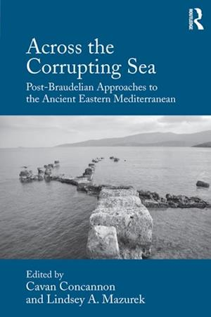 Across the Corrupting Sea