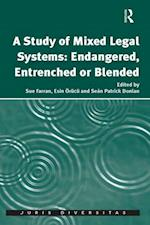 Study of Mixed Legal Systems: Endangered, Entrenched or Blended