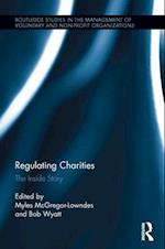 Regulating Charities (Routledge Studies in the Management Ofvoluntary and Non-Profit Organizations)