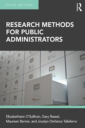 Research Methods for Public Administrators af Maureen Berner, Elizabethann O'Sullivan, Gary Rassel