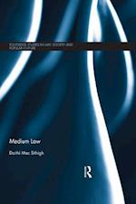 Medium Law (Routledge Studies in Law, Society and Popular Culture)