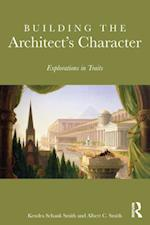 Building the Architect's Character