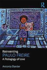 Reinventing Paulo Freire