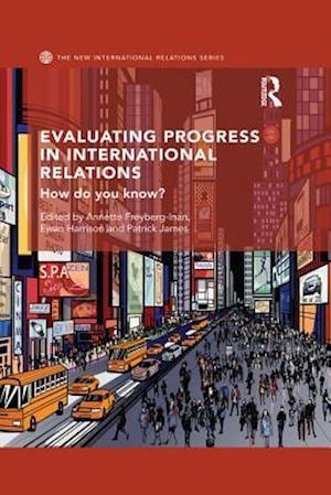 Evaluating Progress in International Relations