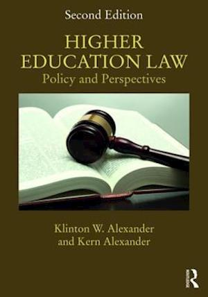 Higher Education Law af Kern Alexander, Klinton W. Alexander