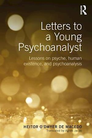 Letters to a Young Psychoanalyst af Heitor O'Dwyer de Macedo