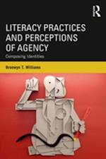 Literacy Practices and Perceptions of Agency