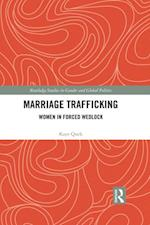 Marriage Trafficking (Routledge Studies in Gender and Global Politics)