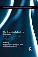 Changing Role of the Interpreter (Routledge Advances in Translation and Interpreting Studies)