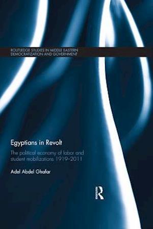 Egyptians in Revolt af Adel Abdel Ghafar