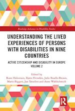 Understanding the Lived Experiences of Persons with Disabilities in Nine Countries (Routledge Advances in Disability Studies)