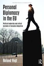 Personal Diplomacy in the EU (Routledge Advances in European Politics)