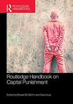 Routledge Handbook on Capital Punishment