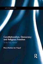 Constitutionalism, Democracy and Religious Freedom (Law and Religion)