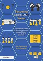 Becoming a Brilliant Trainer