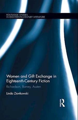 Women and Gift Exchange in Eighteenth-Century Fiction