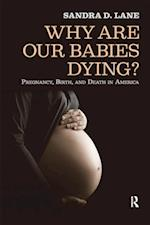Why Are Our Babies Dying?