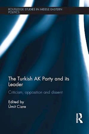 Turkish AK Party and its Leader