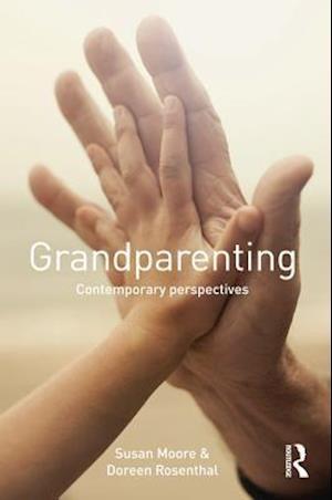 Grandparenting af Doreen Rosenthal, Susan Moore