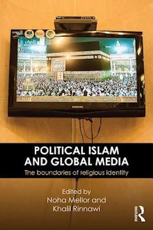 Political Islam and Global Media