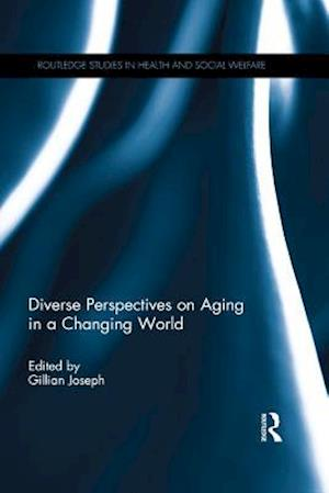 Diverse Perspectives on Aging in a Changing World