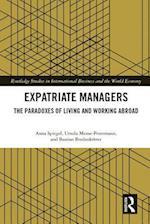 Expatriate Managers af Anna Spiegel, Ursula Mense-Petermann, Bastian Bredenkotter