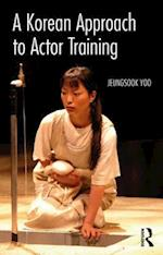 Korean Approach to Actor Training