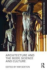 Architecture and the Body, Science and Culture