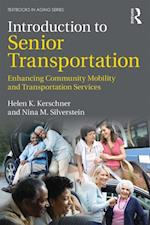 Introduction to Senior Transportation (Textbooks in Aging)