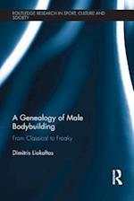 Genealogy of Male Bodybuilding af Dimitris Liokaftos