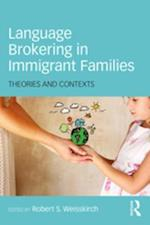 Language Brokering in Immigrant Families