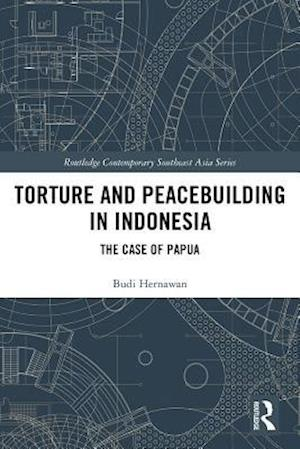 Torture and Peacebuilding in Indonesia