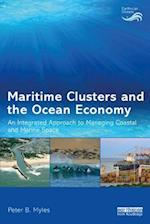 Maritime Clusters and the Ocean Economy (Earthscan Oceans)