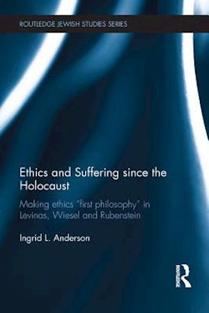 Ethics and Suffering since the Holocaust