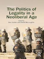 Politics of Legality in a Neoliberal Age