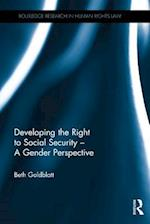 Developing the Right to Social Security - A Gender Perspective af Beth Goldblatt
