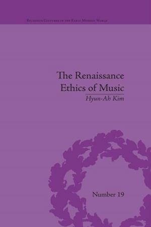 Renaissance Ethics of Music
