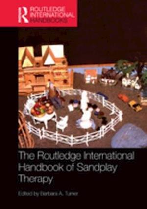 Routledge International Handbook of Sandplay Therapy