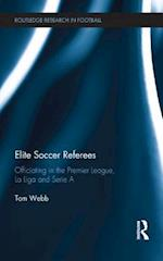 Elite Soccer Referees (Routledge Research in Football)