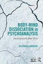 Body-Mind Dissociation in Psychoanalysis (Relational Perspectives Book Series)