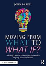 Moving From What to What If? af John Barell
