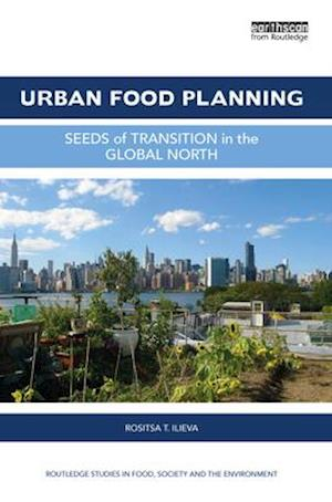 Urban Food Planning af Rositsa T. Ilieva