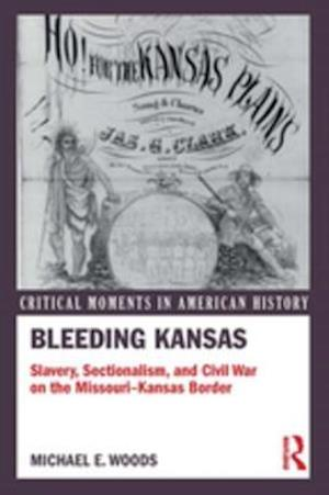 Bleeding Kansas af Michael Woods