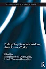 Participatory Research in More-than-Human Worlds (Routledge Studies in Human Geography)