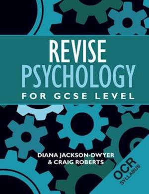 Revise Psychology for GCSE Level af Craig Roberts, Diana Jackson-Dwyer