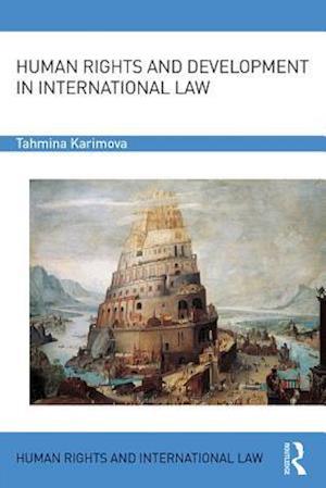 Human Rights and Development in International Law
