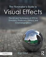Filmmaker's Guide to Visual Effects
