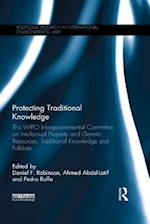 Protecting Traditional Knowledge (Routledge Research in International Environmental Law)